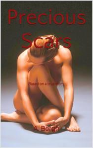 Precious Scars
