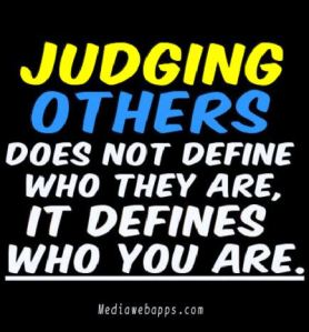 unfairly judging